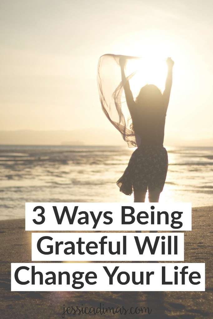 3 Reasons Why Being Grateful Will Change Your Life