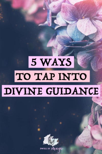 5 ways to tap into Divine guidance when searching for answers #divinefeminine #witchy #manifesting #sacredselfcare #lawofattraction