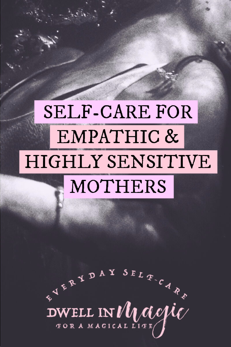 self care for highly sensitive mothers