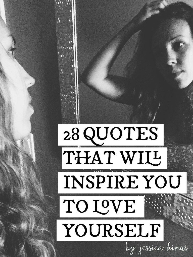 28 Quotes That Will Inspire You to Love Yourself