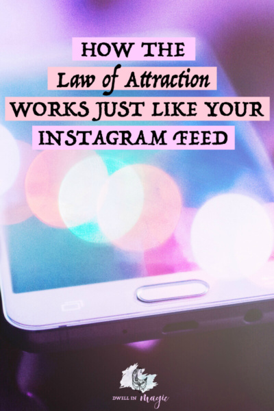 The law of attraction works just like your Instagram feed in these 3 easy to remember ways #lawofattraction #manifesting #lawofattractiontips #manifestingtips