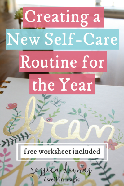 Creating A New Self Care Routine