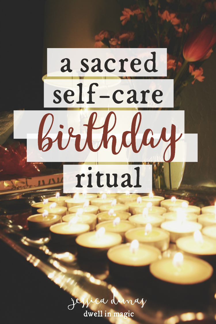 A Sacred Self-Care Birthday Ritual
