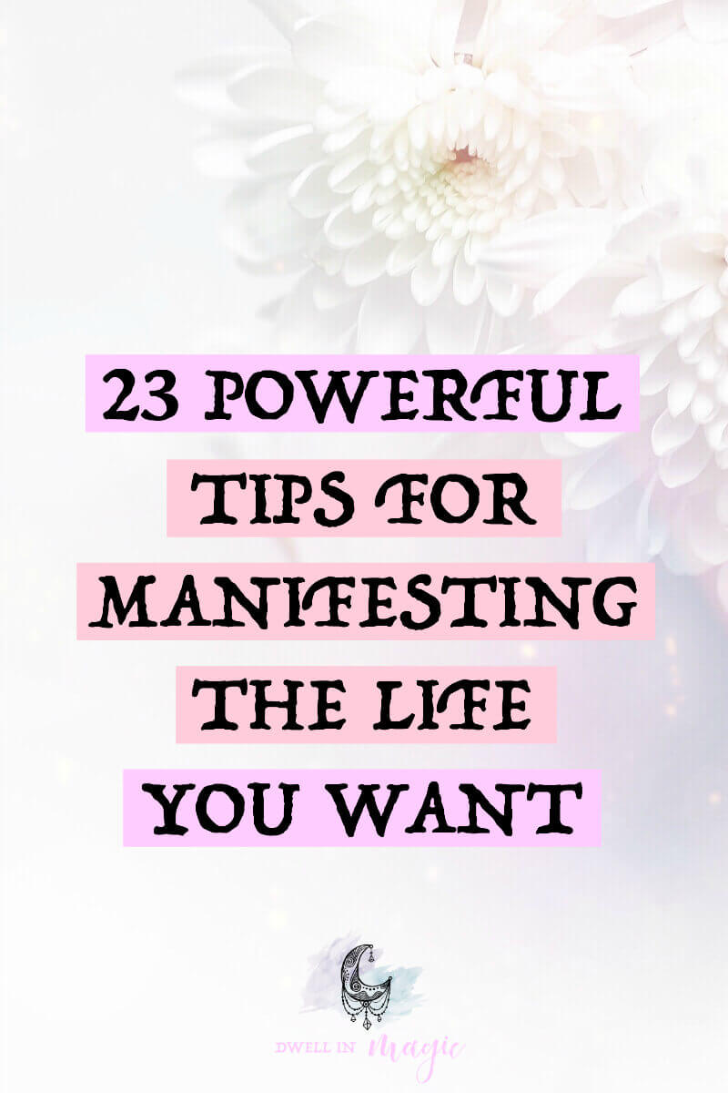 Powerful manifesting tips