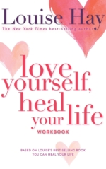 Love Yourself, Heal Your Life