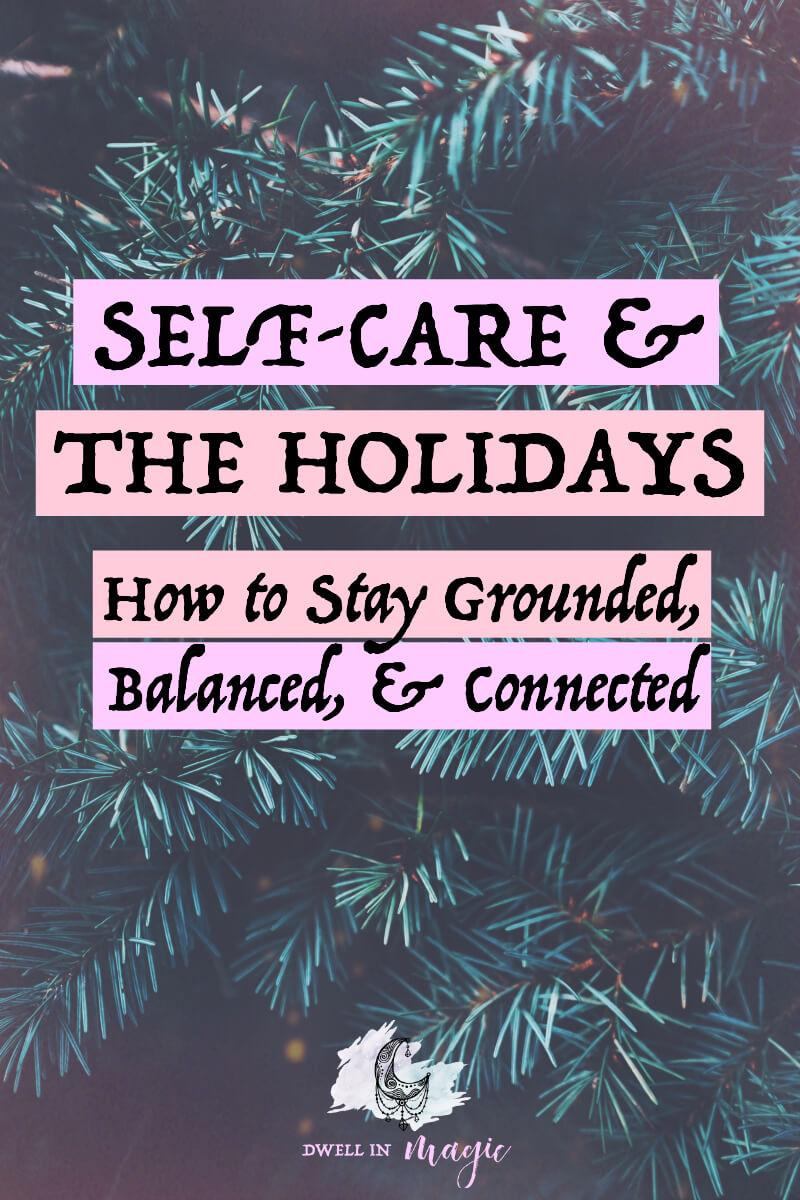 Self-care during the holidays