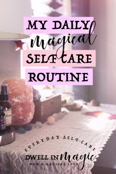 My Daily Self-Care Routine