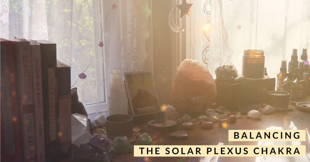 Solar Plexus Chakra Healing - Dwell in Magic