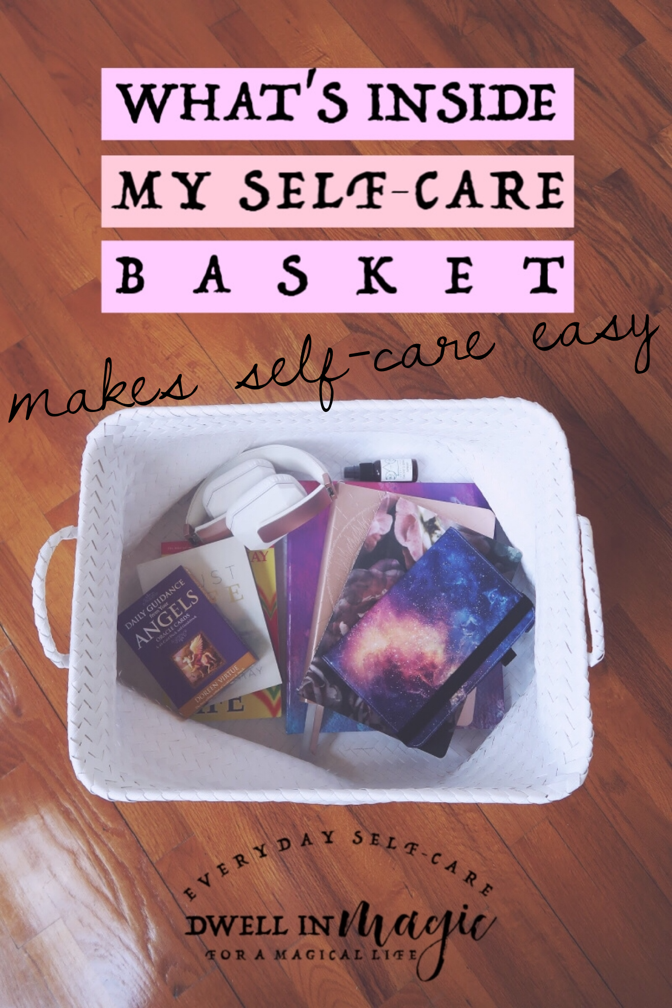 Creating a self-care basket