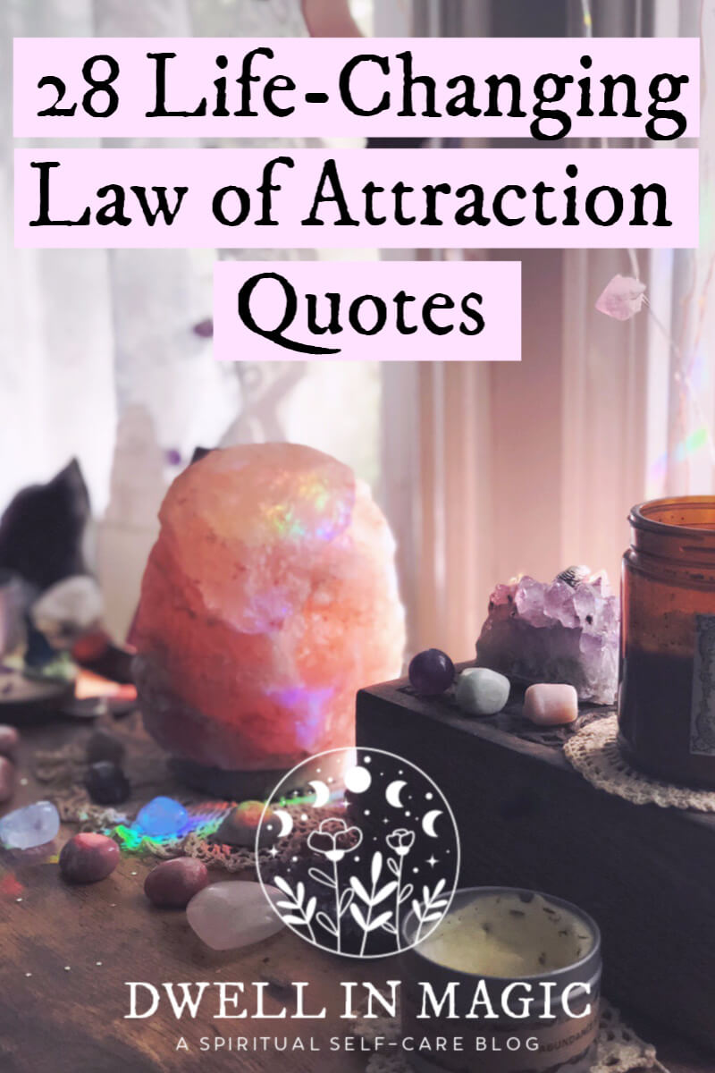 28 life-changing law of attraction quotes