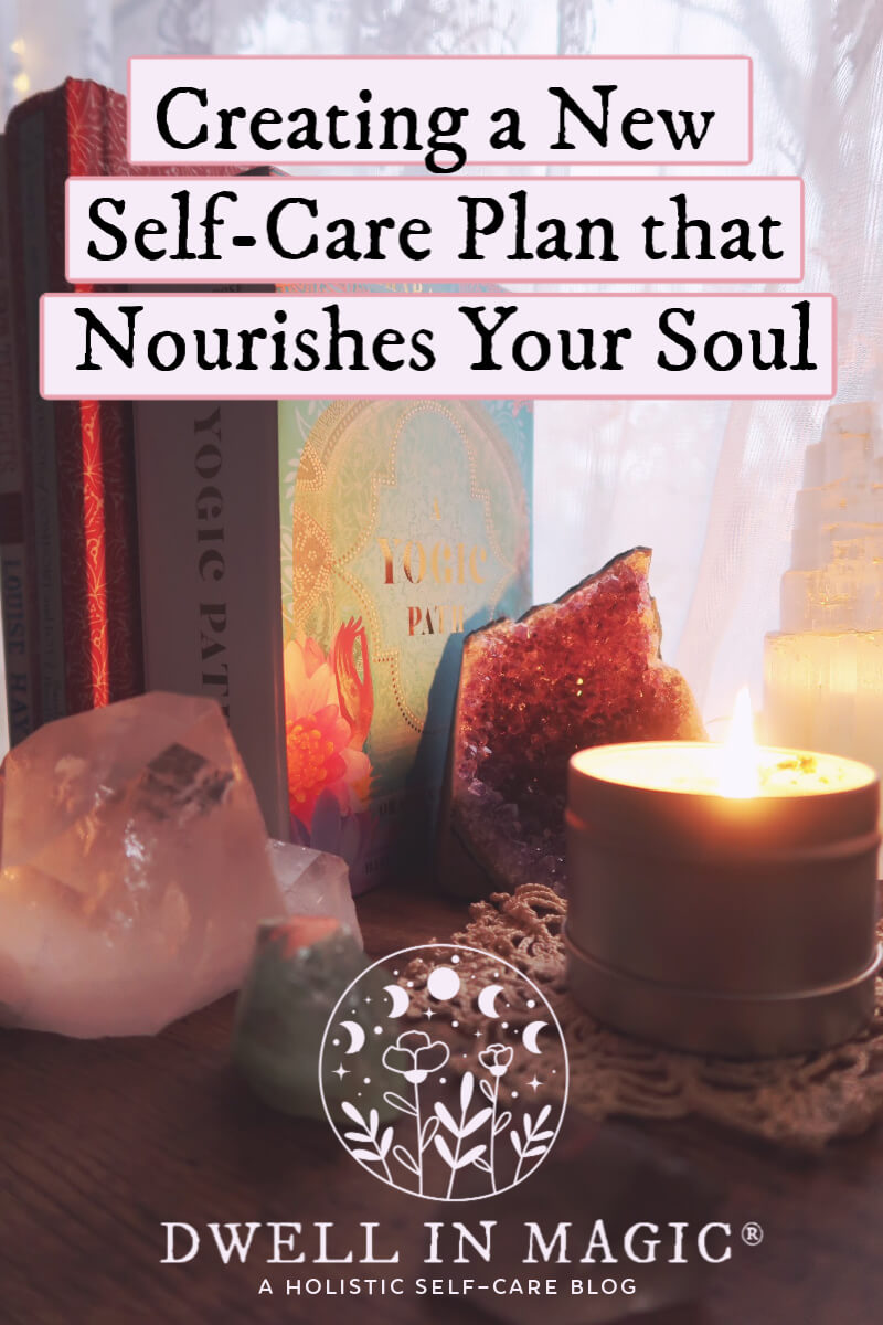 Creating a nourishing self care plan