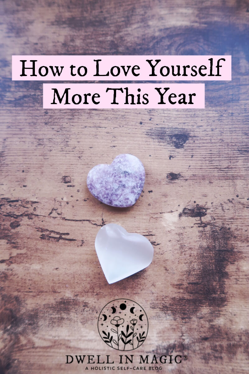 How to love yourself more this year