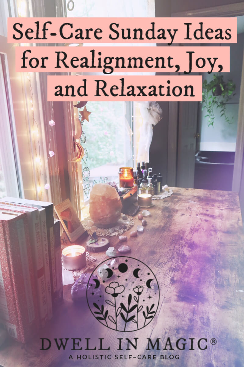 Self-care Sunday ideas for things to do and a sample routine