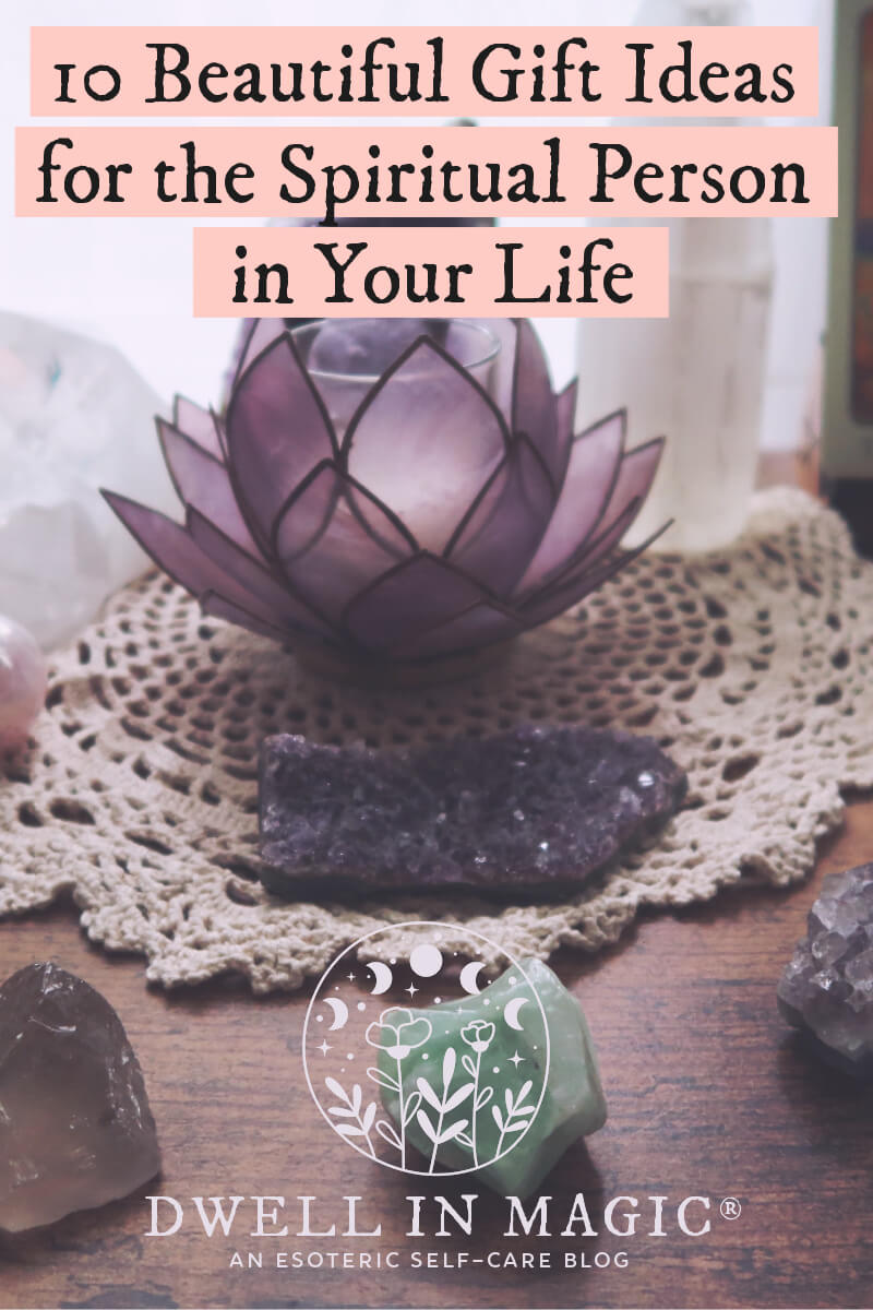gift ideas for the spiritual person in your life
