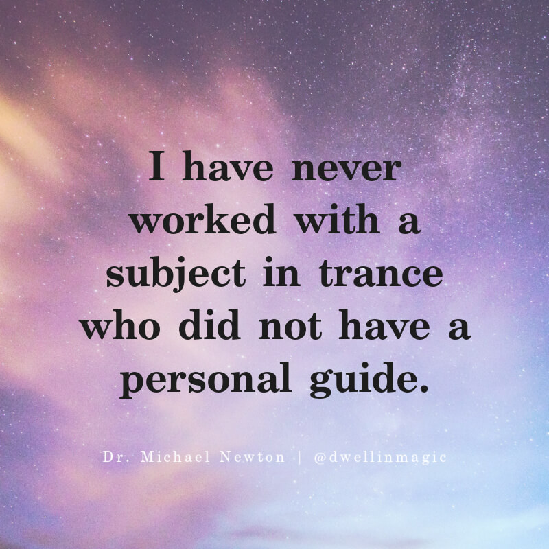 Dr. Michael Newton quote on spirit guides