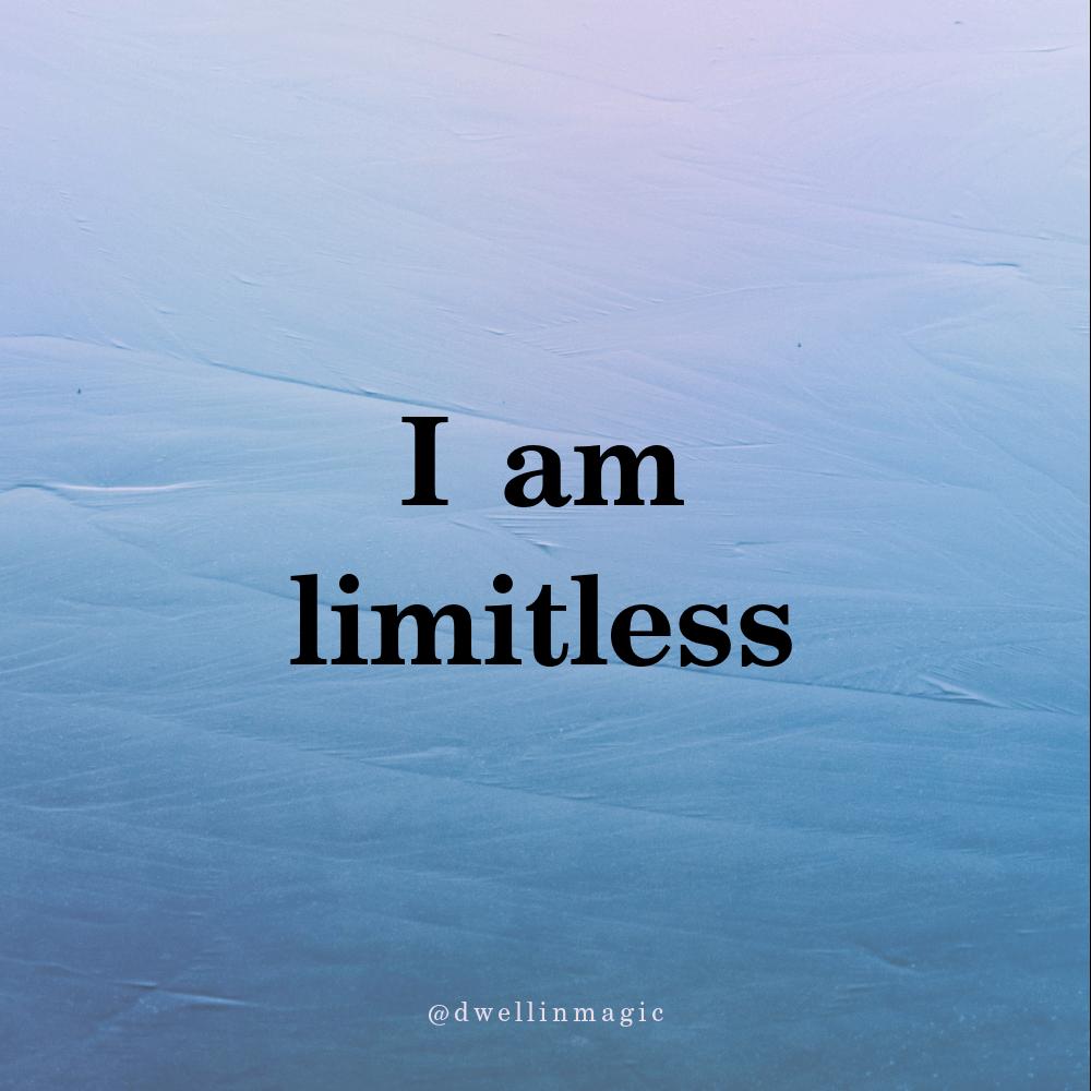 I am limitless self love affirmation