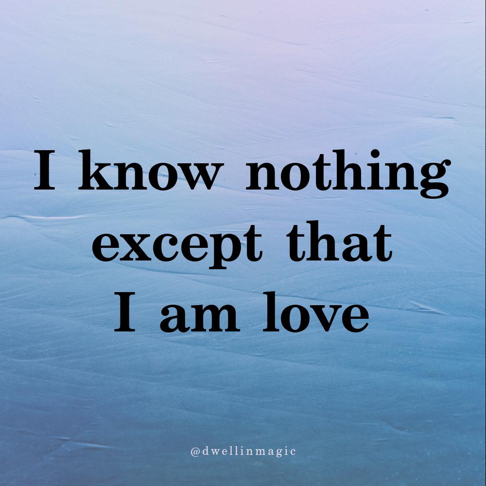 I am love self love affirmations