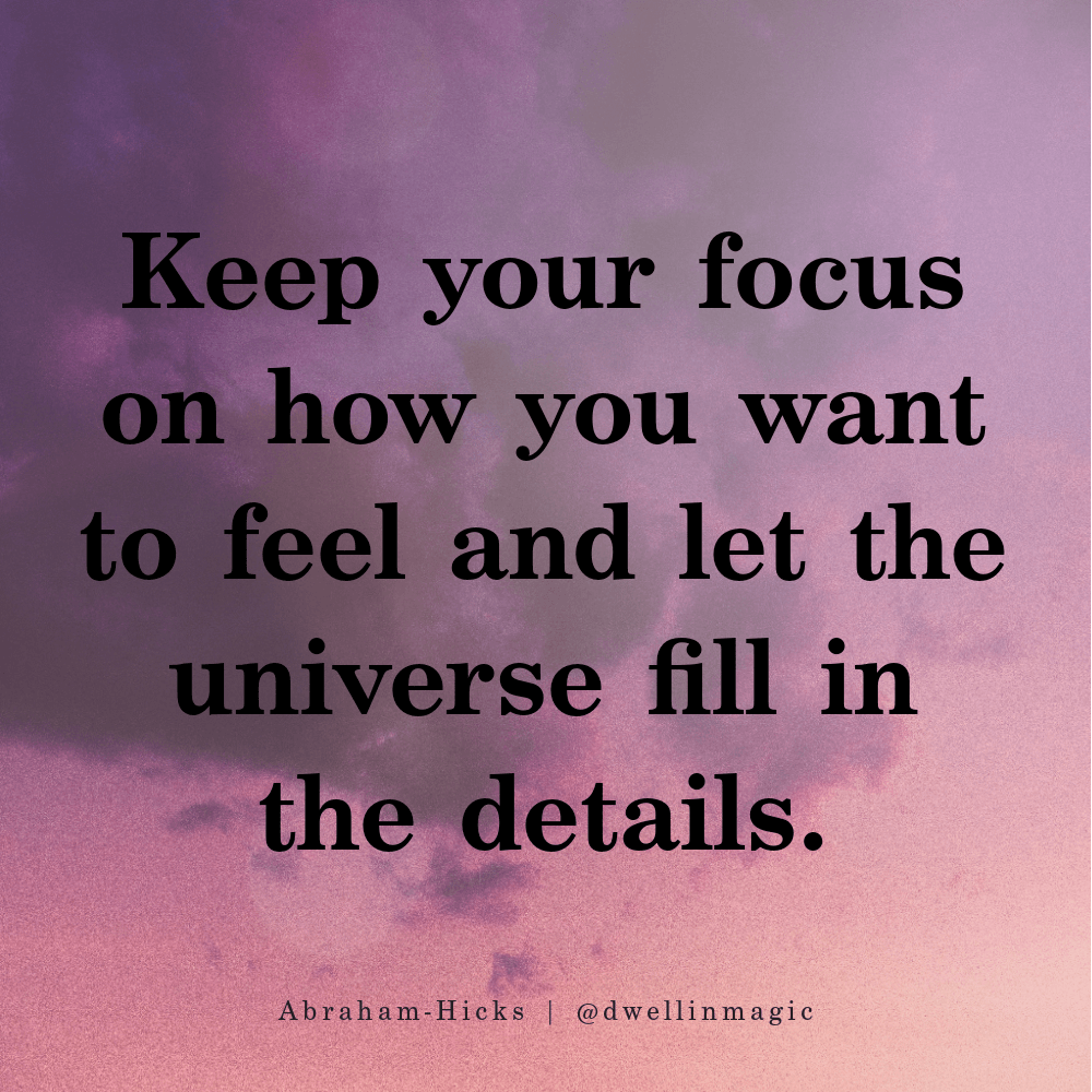 how to manifest love, focus on how you want to feel
