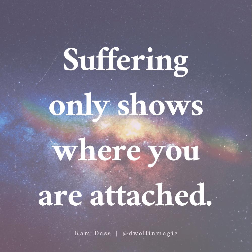 Ram Dass quote suffering