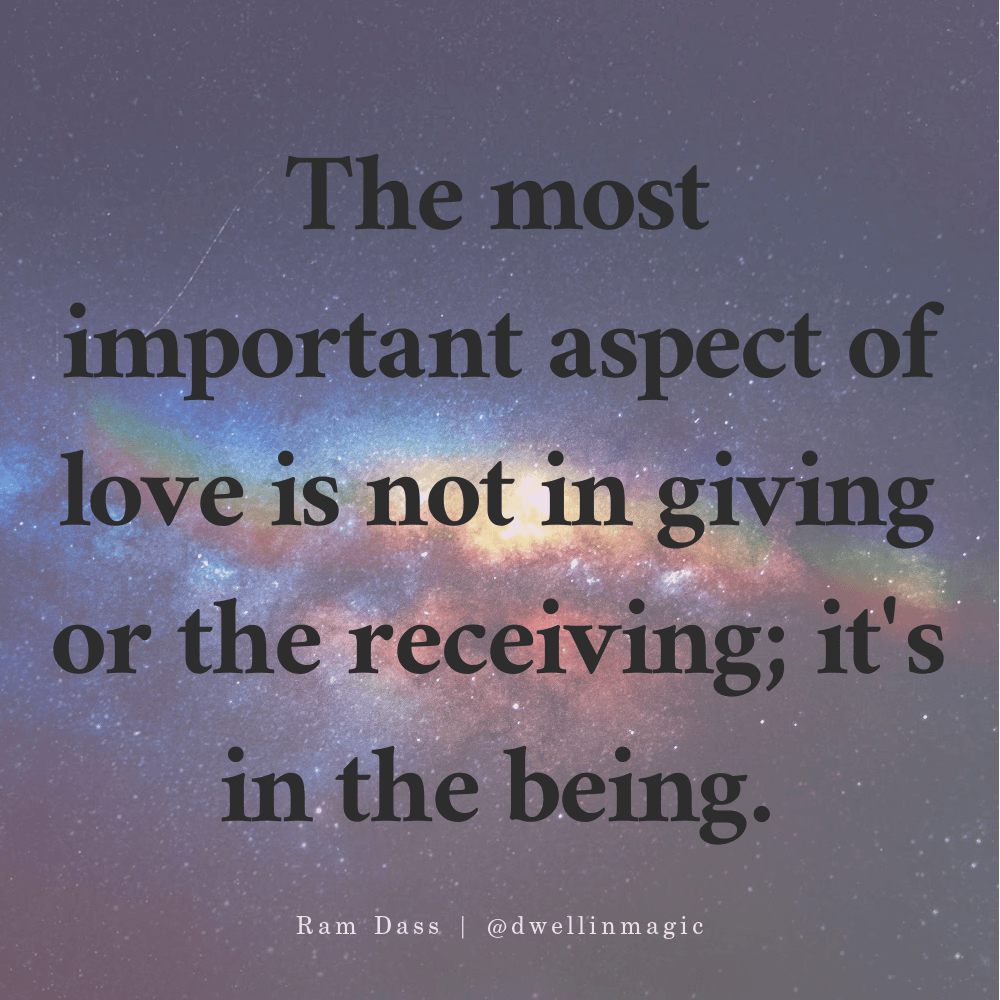 Ram Dass quotes being love