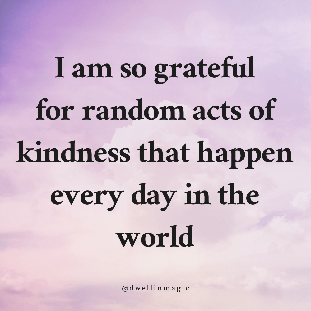 things to be grateful for: random acts of kindness